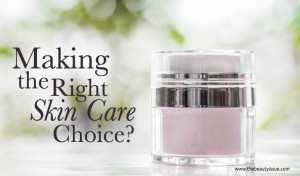 right choice in skincare